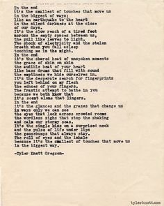 @Tyler Knott Gregson. Loving these so much right now. His writing seriously gives me chills