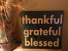 Thankful Grateful Blessed sign by VineandBranchesbyBL on Etsy