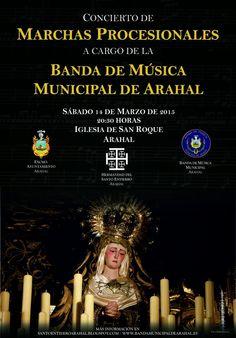 LA SEMANA SANTA EN ARAHAL: BANDA MUNICIPAL DE ARAHAL. Concierto de Marchas Procesionales