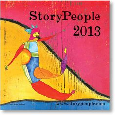 "so fun! -- 2013 Calendar - ""StoryPeople's Calendar for 2013""  -from StoryPeople by Brian Andreas"