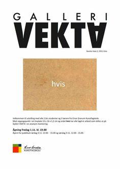 """Utstilling med alle 2 års studenter og 3 lærere åpner på fredag på Galleri VEKTA. Med utgangspunkt i en treplate 13 x 16 x 1,2 cm og ordet """"hvis"""" lagde alle et arbeid som stilles ut i en anonym montering."""