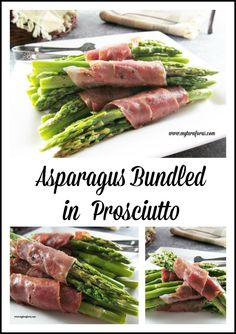 """Roasted Asparagus in Prosciutto  will become one of your favorite """"company"""" side dishes."""