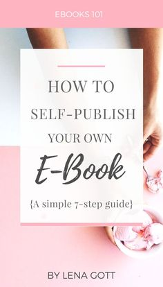 "Lena from ""What Mommy Does"" teaches you how to self publish your own ebook in 7 easy steps. Titled: ""Simple Ebook Creation Guide."" ebook, publish an ebook, ebook design, ebook writing"