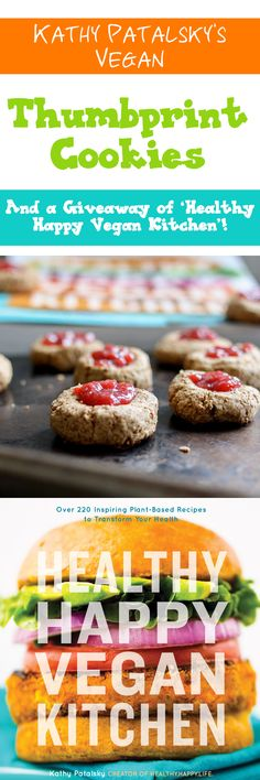 """""""Bite"""" of the Month-Thumbprint Cookies, Review of 'Healthy Happy Vegan Kitchen' and a Giveaway! 