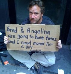 28 Funny Panhandling Signs Will Have You Searching Your Pockets Deeper Than Ever Before -  #homeless #pics #signs