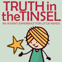 Truth in the Tinsel - advent for little kids