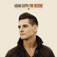 This is the true thing about Adam Cappa -- He sings, he's handsome, and the best part... He's Christian. <3 I want him! haha