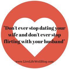 Never Stop Dating: Our Favorite Way to Spice Things Up http://livelifewellblog.com/never-stop-dating-our-favorite-way-to/