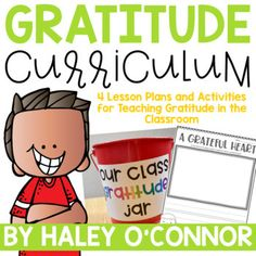 Character Education: Gratitude {Lesson Plans and Activities} | character education, character education lessons, character education education, character education activities, character education ideas, teaching character to kids, teaching character to students
