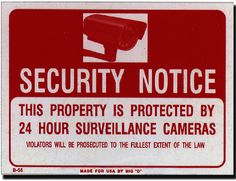 """9"""" x 12"""" security notice sign Case of 24"""