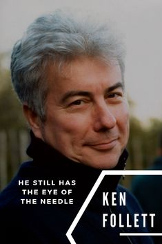 I first read Ken Follett when I was 16 years old spending a year overseas before college. The first of his thrillers that I read was Eye of the Needle.