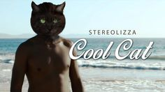 """""""Cool Cat"""" is not just  random love story. Stereolizza is on a whimsical adventure of meeting various """"catmen"""", each of them having their own issues, until she finally finds a true chemistry with that one """"cool cat"""" that stays with her forever. Six real cats were cast for the music video to match the looks and the characters of human actors."""