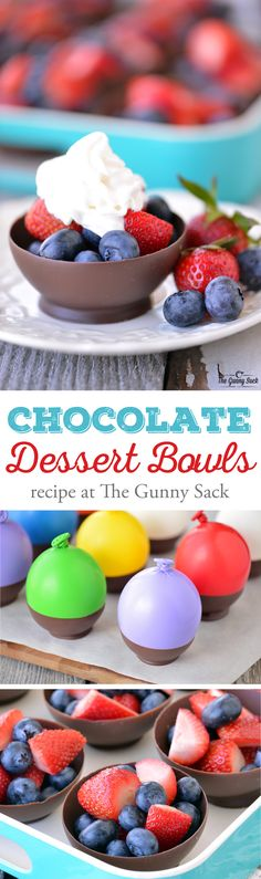 # Chocolate Dessert Bowls are made by dipping balloons in chocolate! The recipe is easy to and chocolate bowls can be filled with fresh fruit. Sponsored by Target. Just Desserts, Delicious Desserts, Dessert Recipes, Yummy Food, Tasty, French Desserts, Fresh Fruit Desserts, Impressive Desserts, Baking Desserts