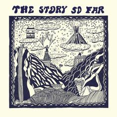 The Story So Far - Self Titled
