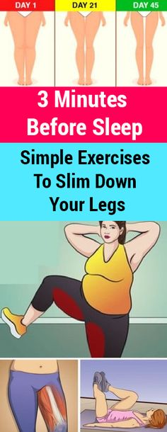 3 Minutes Before Sleep: Simple Exercises To Slim Down Your Legs