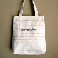 littleoddforest | Notebook Tote : i believe in fairies