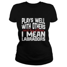This is a great tee for owners of beautiful retrievers. Labradors are such pretty and sweet dogs!