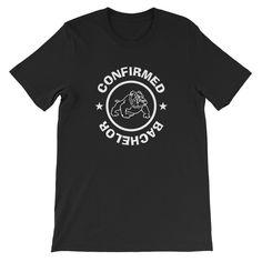 Confirmed Bachelor T-shirt - Chandail de la boutique TeeBrandco sur Etsy Boutique, Mens Tops, T Shirt, Etsy, Fashion, Supreme T Shirt, Moda, Tee, Fashion Styles