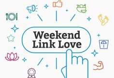 Today marks our Weekend Link Love. This is our edition of Weekend Link Love. Moderate Drinking, 2 Week Diet, Endocannabinoid System, Thing 1, Appetite Control, Time Capsule, Inevitable, Dental Health, News Blog