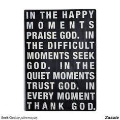 Seek God Plaque