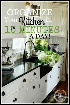 ORGANIZE YOUR KITCHEN IN 10 MINUTES A DAY- Keep clutter and mess under control-stonegableblog.com