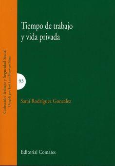 Tiempo de trabajo y vida privada / Sarai Rodríguez González