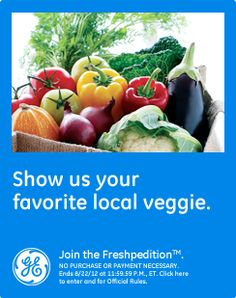 My favorite local veggie is the home grown tomatoe from my farmers market.#GEFresh,[OR]