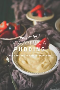 Vanilla Pidding for Two // PasstheSushi.com