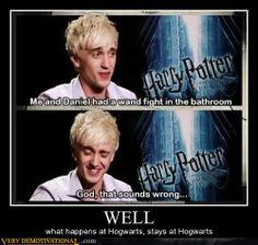 Tom Felton (Draco Malfoy)--hahahahaha!