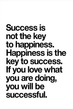"""""""Happiness Is Success"""" ♥"""