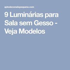 9 Luminárias para Sala sem Gesso - Veja Modelos