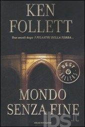Mondo senza fine - Follett Ken - Libro - Mondadori - Oscar grandi bestsellers - IBS