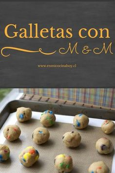 Galletas de M&M o Chubi
