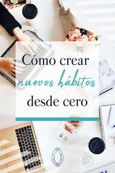 Los 3 pasos que debes seguir para crear un nuevo hábito desde cero. #coaching #productividad #hábitos #bienestar #constancia #desarrollopersonal
