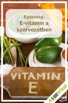 E-vitamin a szervezetben Vitamin E, Fruit, Healthy, Food, Therapy, Essen, Yemek, Meals
