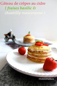 gâteau de crêpes au cidre, fraise basilic et chantilly mascarpone Crepe Cake, Pancake Day, Strawberry Cakes, Galette, Crepes, Whipped Cream, Pancakes, Muffins, Breakfast