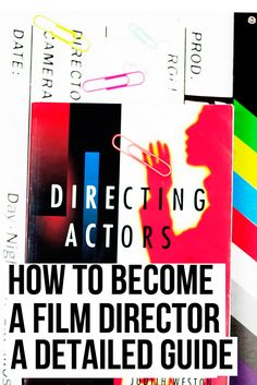 How to become a film director. A detailed article on how to become a director looking mainly at the career of a director what qualifications you to get the job and career routes. Short Film Scripts, Movie Scripts, Short Films, Filmmaking Books, Everything Film, Film Distribution, Film Tips, Film Theory, Acting Tips