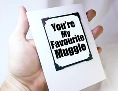 """""""You're my favorite muggle"""" Harry Potter card"""