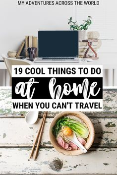 There are many things to do at home to keep busy when you can't go out. Read this post for inspiration on what to do at home to remain productive and positive | Things to do at home when bored | things to do at home with kids | #tips #home via @clautavani