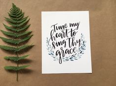 Tune My Heart to Sing Thy Grace - Digital Printable made from Hand Lettered Ink and Watercolor Art - Gallery Wall by GraceFullWords on Etsy https://www.etsy.com/listing/385038794/tune-my-heart-to-sing-thy-grace-digital