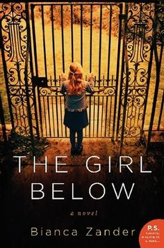 A Worn Path: Book Review: The Girl Below by Bianca Zander