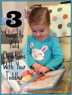 3 Ways to Hold Devotions With Your Toddler - kayse pratt