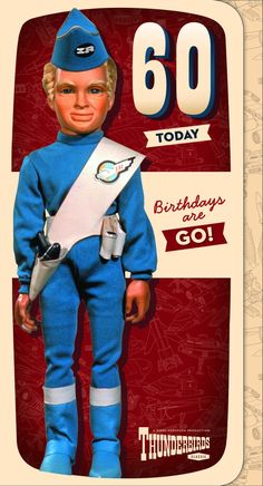 Thunderbirds Age 60 Birthday Card from The Gerry Anderson Store 30th Birthday Cards, Vintage Birthday Cards, Blue Birthday, Happy Birthday Images, Happy Birthday Greetings, Birthday Greeting Cards, Birthday Quotes, Todays Birthday, Thunderbirds Are Go