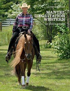 Manuel d'équitation western, http://www.amazon.fr/dp/2742793402/ref=cm_sw_r_pi_awdl_x_uMrZxbWQRRBW3