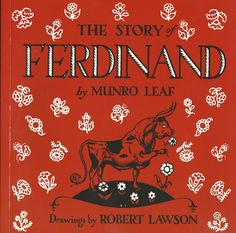 The Story of Ferdinand- on the list 50 Books Every Parent should Read to their Child (2013)