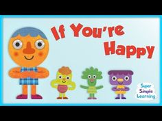 """""""If You're Happy And You Know It"""" made Super Simple! Practice the emotions happy, angry, scared, and sleepy with this super fun song for kids. #SimpleSongs"""