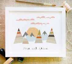 rise and shine art print 8 x 10 geometric pattern mountain clouds and handwritten typography in spring colors with white background. $15.00, via Etsy.
