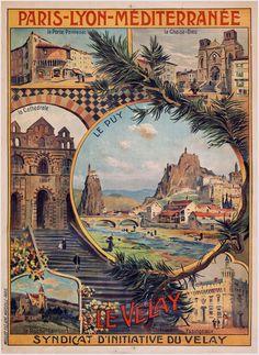"""Le Puy en Velay"" original poster by Petitjean E, 1910 Vintage Advertisements, Vintage Ads, Vintage Images, Railway Posters, Travel Illustration, Travel Images, Vintage Travel Posters, Cool Posters, Illustrations Posters"