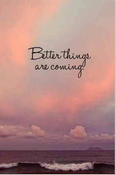 Just on the horizon... believe that God is doing a great work in your life... that He is moving all and removing everything that is holding you back... from becoming the AWESOME person that He created you to be!!!