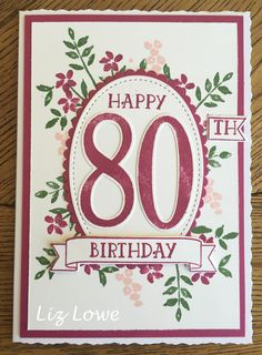 Stampin Up - Number of years. 80th Birthday Card